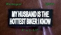 My Husband Is The Hottest Biker Small Badge For Biker Vest Motorcycle Patch