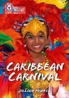 Caribbean Carnival: Band 13/Topaz by Jillian Powell (Paperback, 2016)