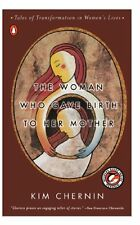 The Woman Who Gave Birth to Her Mother: Tales of T