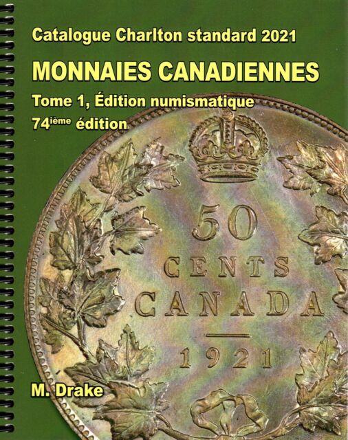 2021 Charlton Monnaies Canadiennes Tome 1, Édition numismatique 74ieme Edition