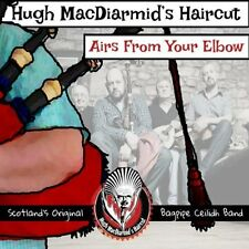 HUGH McDIARMIDS HAIRCUT Scottish Bagpipe Ceilidh Band hot music red chili pipers