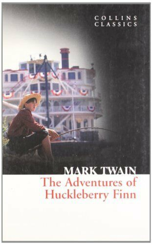 1 of 1 - The Adventures Of Huckleberry Finn (Collins Classics) By Mark Twain