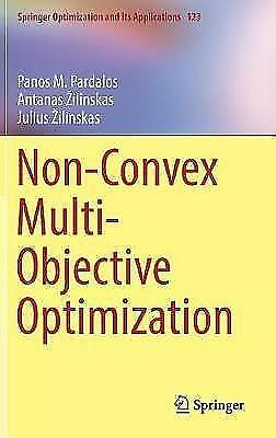 Non-Convex Multi-Objective Optimization by Panos M. Pardalos, Julius...