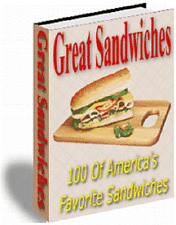 100 great homemade sandwich Recipes eBook