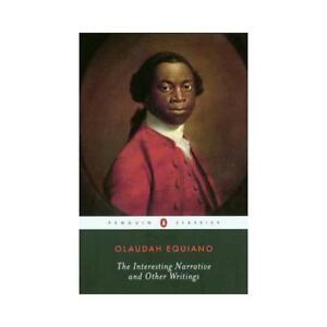 The Interesting Narrative and Other Writings by Olaudah Equiano Vincent Carr - Oxford, Oxfordshire, United Kingdom - The Interesting Narrative and Other Writings by Olaudah Equiano Vincent Carr - Oxford, Oxfordshire, United Kingdom