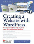 Creating a Website with WordPress by Studio Visual Steps (Paperback, 2015)