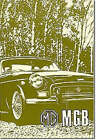 MG MGB Tourer and GT: Owners' Handbook by Brooklands Books Ltd (Paperback, 1971)