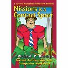 Missions Is a Contact Sport 9780759629356 by Richard P. Reichert Book