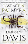Last Act in Palmyra by Lindsey Davis (Paperback, 2008)