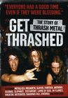 Get Thrashed - The Story Of Thrash Metal 2008 DVD