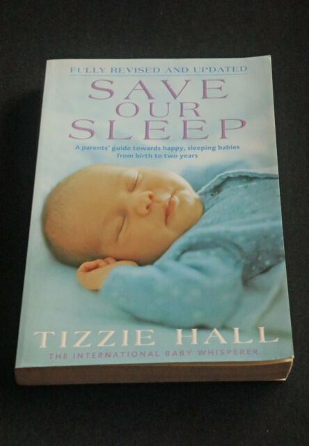 Save Our Sleep By Tizzie Hall Paperback 2009 Ebay