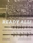 Ready All! George Yeoman Pocock and Crew Racing by Gordon Newell (Paperback, 2015)