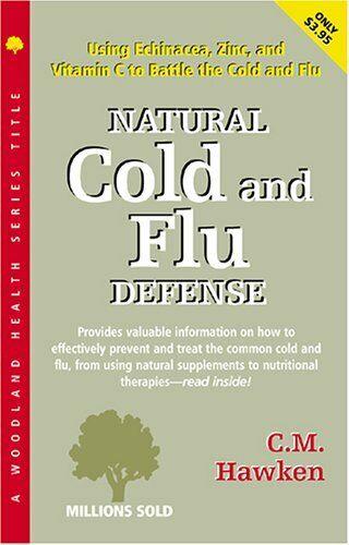 Natural Cold and Flu Defense  Woodland Health