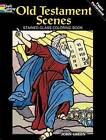 Old Testament Scenes Stained Glass Coloring Book by John Green (Paperback, 2009)