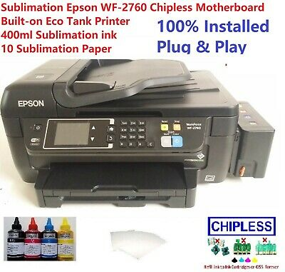 Sublimation Epson WF-2760 Chipless Motherboard Built-on Eco Tank & 400ml  ink | eBay