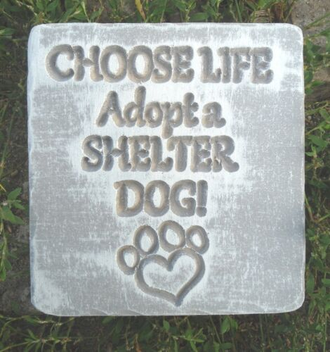 "Choose life dog mold  6/"" x 5.5/"" Plastic concrete plaster mold"