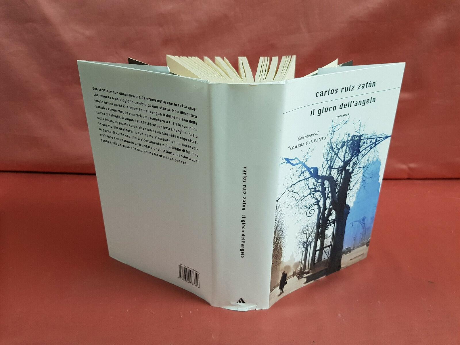 Zafon, Carlos Ruiz IL GIOCO DELL'ANGELO 1ª Ed. 2008