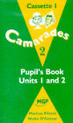 Camarades: Stage 2: Worksheets and Assessments: Cassettes to Pupil's Books (units 1-6) by Niobe O'Connor, Caroline Woods, Steven Crossland, Martine Pillette (Audio cassette, 1997)