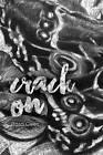 Crack On by Rosa Cives (Hardback, 2016)