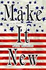 Make It Essays in The History of American Business 9780595309214 Bodine