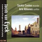 Jacob van Eyck: A wonder for all the ages in his flute and bell-playing (CD, Oct-2006, Globe (Netherlands))
