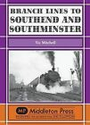 Branch Lines to Southend and Southminster by Vic Mitchell (Hardback, 2010)