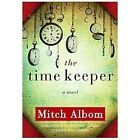 The Time Keeper by Mitch Albom (2012, Hardcover, Large Type)