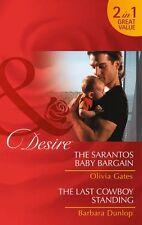 The Sarantos Baby Bargain (Mills & Boon Desire),Olivia Gates, Barbara Dunlop