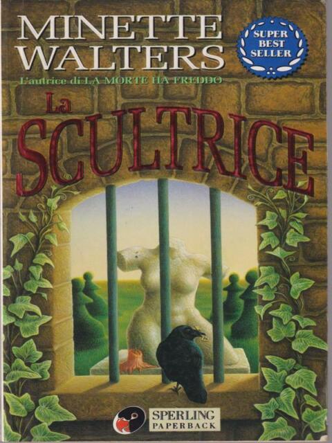 LA SCULTRICE  WALTERS MINETTE SPERLING & KUPFER 1998 SUPER BEST SELLER