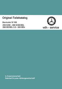 * Mercedes Benz Teilekatalog  W 108 Alte S-Klasse  Ersatzteilkatalog Liste**