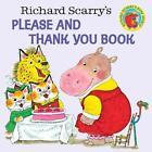 Richard Scarry's Please and Thank You Book von Richard Scarry (1973, Taschenbuch)