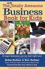 The New Totally Awesome Business Book for Kids (and Their Parents) von Rose Bochner und Arthur Bochner (2007, Taschenbuch)