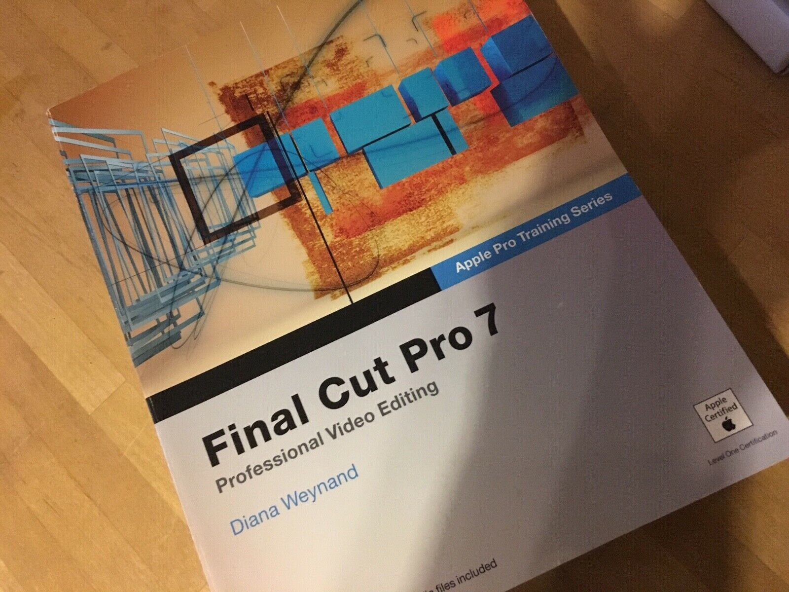 Apple Pro Training: Final Cut Pro 7 by Peachpit Press Staff and Diana  Weynand (2009, Paperback / Mixed Media)