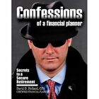Confessions of a Financial Planner: Secrets to a Secure Retirement by Assistant Professor of History David Holland (Paperback / softback, 2011)