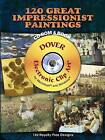 120 Great Impressionist Paintings by Carol Belanger Grafton (Mixed media product, 2007)