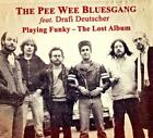 Playing Funky-The Lost Album von Pee Wee Bluesgang (2013)