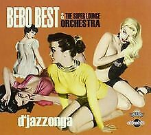 D' Jazzonga von Bebo Best and the Super Lounge Orches... | CD | Zustand sehr gut
