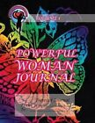 Powerful Woman Journal - Magical Butterfly: Volume 1 by Ginny Dye (Paperback / softback, 2013)