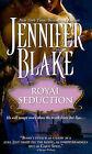 Royal Seduction by Jennifer Blake (Paperback / softback, 2010)
