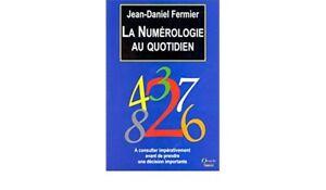 La-numerologie-au-quotidien-de-Fermier-Jean-Daniel-Livre-d-039-occasion