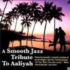 Smooth Jazz Tribute To Aaliyah von The Smooth Jazz All Stars (2010)