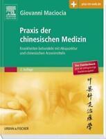 Praxis der chinesischen Medizin von G. Maciocia 2016 Elsevier 9783437584718