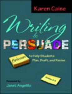 Writing-to-Persuade-Minilessons-to-Help-Students-Plan-Draft-and-Revise-Grad