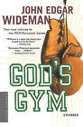 God's Gym: Stories by John Edgar Wideman (Paperback / softback, 2006)