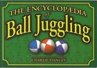 Charlie Dancey's Encyclopaedia of Ball Juggling by Charlie Dancey (Paperback, 1994)