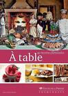 À table von Nicole Seidel-Guinebretière (2013, Taschenbuch)