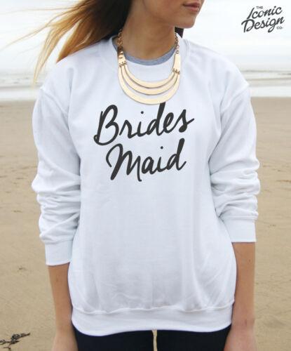 Brides Maid Jumper Sweater Top Sweatshirt Wedding Gift Hen Party Bridesmaid