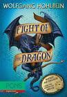 Fight of the Dragon von Wolfgang Hohlbein (2011, Taschenbuch)