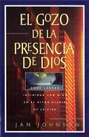 - El Gozo De La Presencia De Dios By Johnson, Jan