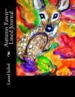 Autumn Fawn Lined Journal by Laurel Marie Sobol (Paperback / softback, 2013)